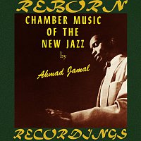 Ahmad Jamal – Chamber Music of the New Jazz (HD Remastered)