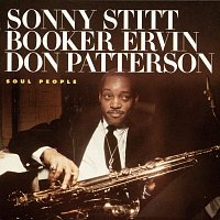 Sonny Stitt, Booker Ervin, Don Patterson – Soul People