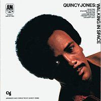 Quincy Jones – Walking in Space