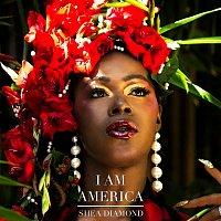 Shea Diamond – I Am America