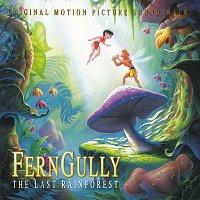 Různí interpreti – FernGully...The Last Rainforest [Original Motion Picture Soundtrack]