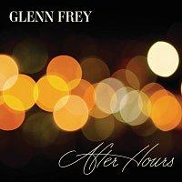 Glenn Frey – After Hours