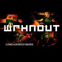 Wohnout – Jsme na zkoušce v roušce