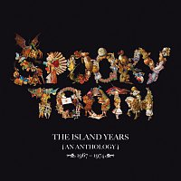 Spooky Tooth – The Island Years 1967 – 1974