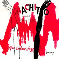 Machito Orchestra – Afro-Cuban Jazz Suite