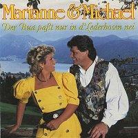 Marianne & Michael – Der Bua paszt nur d'Lederhosen nei