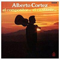 Alberto Cortez – El compositor... el cantante...