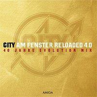 City – Am Fenster Reloaded 4.0 (40 Jahre Evolution Mix)