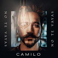 Camilo – No Te Vayas