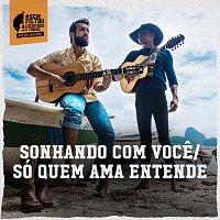 Lucas Reis & Thácio – Sonhando Com Voce / Só Quem Ama Entende