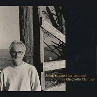 John Adams – Harmonium/Choruses from The Death Of Klinghoffer