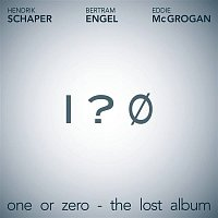 Hendrik Schaper, Bertram Engel, Eddie McGrogan – One or Zero - The Lost Album