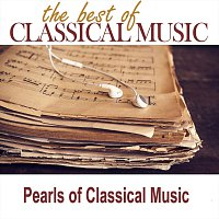 Orchestra of Classical Music – The Best of Classical Music / Pearls of Classical Music