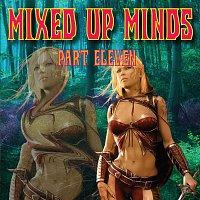 Přední strana obalu CD Mixed up Minds, Pt. 11