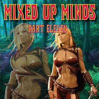 Různí interpreti – Mixed up Minds, Pt. 11
