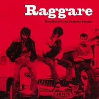 Různí interpreti – Raggare - Rocklatarna som skakade Sverige