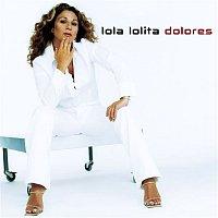Lolita – Lola, lolita, dolores