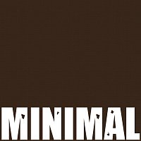 Minimal – Minimal