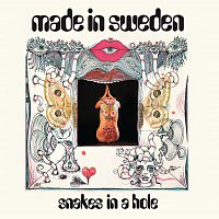 Made In Sweden – Snakes In A Hole