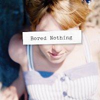 Bored Nothing – Bored Nothing