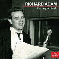 Richard Adam – Pár vzpomínek