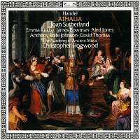 Christopher Hogwood, Dame Joan Sutherland, Emma Kirkby, Aled Jones, James Bowman – Handel: Athalia