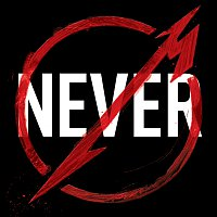 Metallica – Metallica Through The Never [Music From The Motion Picture]