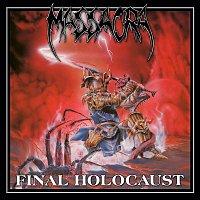 Massacra – Final Holocaust (Reissue + Bonus)