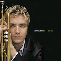 Chris Botti – Night Sessions