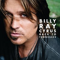 Billy Ray Cyrus – Back to Tennessee
