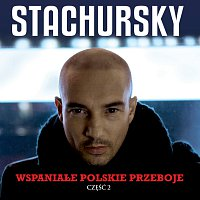 Stachursky – Wspaniale Polskie Przeboje Czesc 2