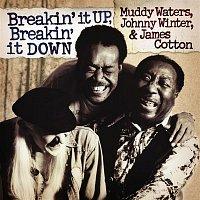 Muddy Waters, Johnny Winter, James Cotton – Breakin' It Up, Breakin' It Down