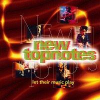 New Topnotes – Duo Yi Dian Jing Xuan Ji Volume10: New Topnotes - Let Their Music Play