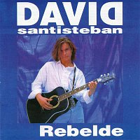 David Santisteban – Rebelde