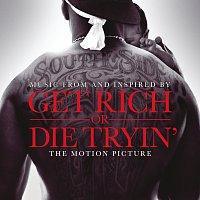 Různí interpreti – Get Rich Or Die Tryin'- The Original Motion Picture Soundtrack