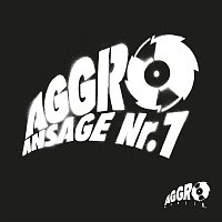 A.I.D.S., Sido, B-Tight – Aggro Ansage Nr.1 (EP)