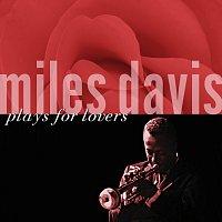 Miles Davis – Miles Davis Plays For Lovers