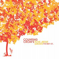 Counting Crows – Films About Ghosts (The Best Of Counting Crows)