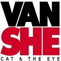 Van She – Cat & The Eye