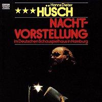 Hanns Dieter Husch – Nachtvorstellung