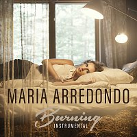 Maria Arredondo – Burning [Instrumental]
