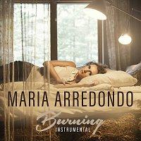 Maria Arredondo – Burning [Instrumental]