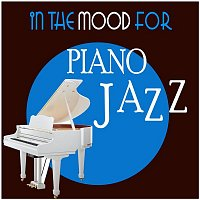 Various  Artists – In the Mood for Piano Jazz