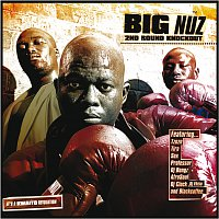 Big Nuz – 2nd Round Knockout