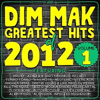 Albin Myers – Dim Mak Greatest Hits of 2012, Vol.1