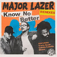 Major Lazer, Camila Cabello, Quavo, Travis Scott – Know No Better (feat. Travis Scott, Camila Cabello & Quavo) [Remixes]
