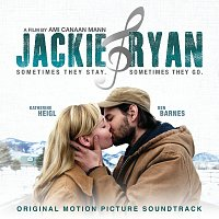 Různí interpreti – Jackie & Ryan [Original Motion Picture Soundtrack]