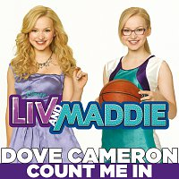 """Dove Cameron – Count Me In [From """"Liv & Maddie""""]"""