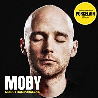 Moby – Music from Porcelain