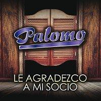 Palomo – Le Agradezco A Mi Socio